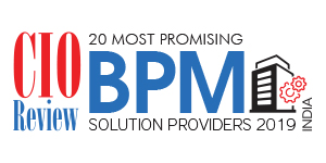 20 Most Promising BPM Solution Providers - 2019